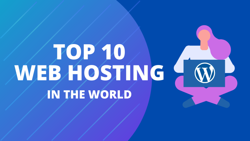Best Web Hosting In The World
